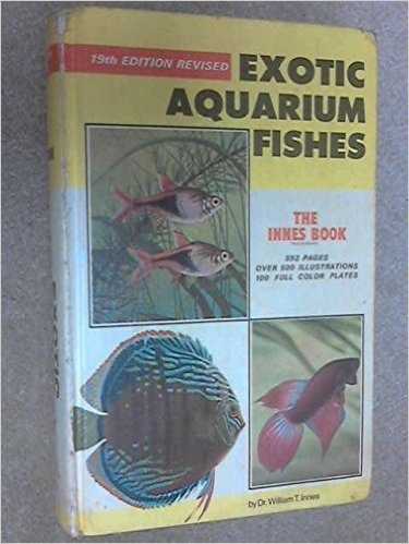 A copy of the Innes book which was the encyclopedia for keeping freshwater fish for a long time